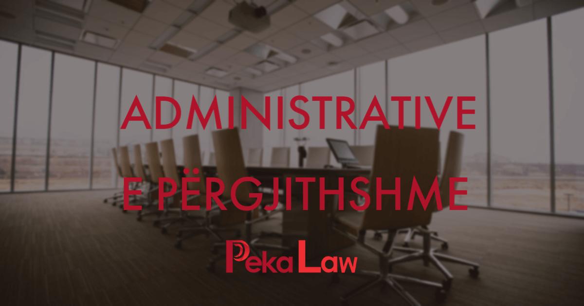Administrative e Përgjithshme